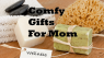 Best Comfy Gifts for Mother's Day 2019